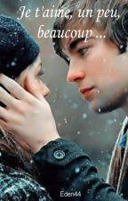 Je t'aime, un peu, beaucoup ... by Eden44