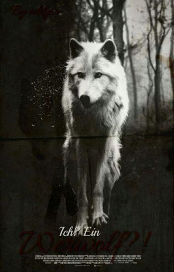 Ich? Ein Werwolf?!