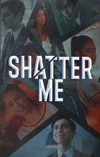 SHATTER ME || The Umbrella Academy [ 5 ] by Rawwwrchel22