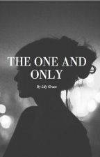 The one and only (Luke Hemmings fanfic) by lilybug2011