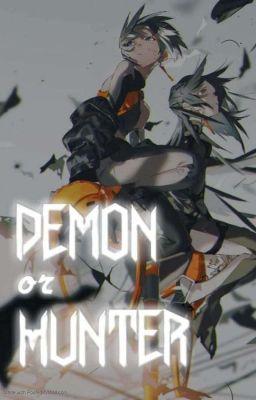 Đọc truyện <Demon or Hunter>
