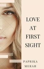 Love First Sight  by PaprikaMerah