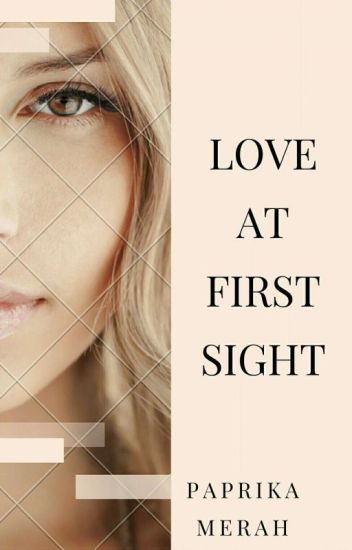 Love First Sight (Re-Post)