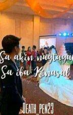Saakin Nagtagal Sa Iba Ikinasal(On Going) by Ash_Wrights06