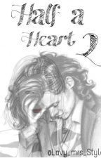 Half a Heart 2 by Brilliant_Darkness