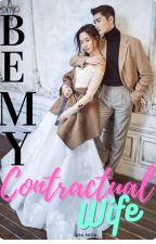 Job Order: Be My Contracual Wife by AraMida