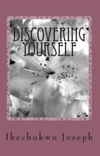Self Discovery by ikechukwu2joseph