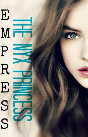 Empress: The Nyx Princess