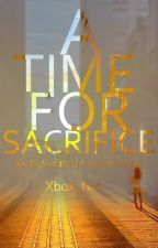 A Time For Sacrifice [Inamorata Fan Fiction] by Xbox_Girl