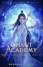 Chant Academy: School Of Magic [ On-going ] by megavanillaver