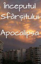 Începutul Sfârşitului - Apocalipsa by CosminAndrew16
