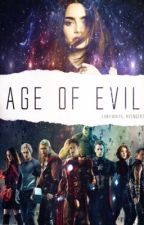 Age of Evil{Extra Buch von der 'Just An Ordinary Human' Trilogie} by EbbyWhite_Avenger7