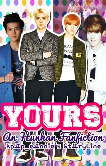 Yours (HunHan) [COMPLETED]