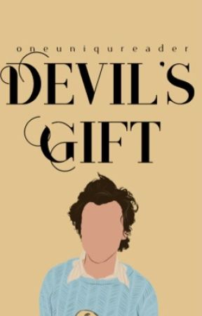 Devil's Gift | H.S by oneuniquereader