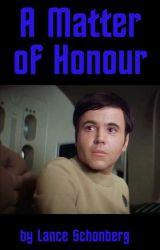 A Matter of Honour by LanceSchonberg