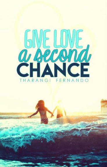 Give love a second chance tharangi wattpad