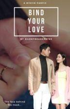 Bind Your Love by silentreader8789