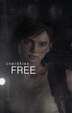 free ||ellie williams x female reader||  by boredbxtch05