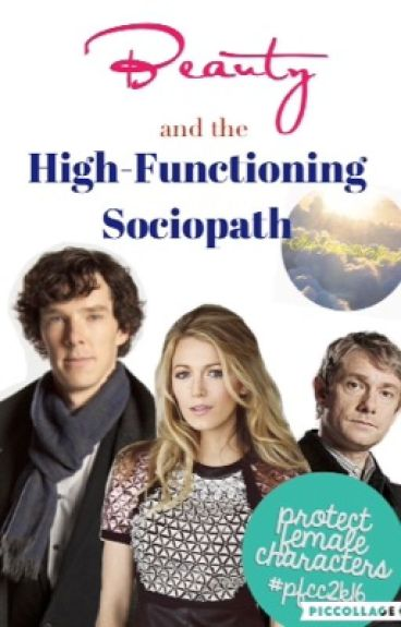 Beauty and the High-Functioning Sociopath {#PFCC2k16}