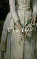 Midnight Friend | Nakajima . A by NotANurse