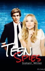 Teen spies by instant_writer