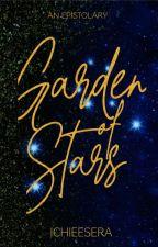 Garden Of Stars 📌 by Ichieesera