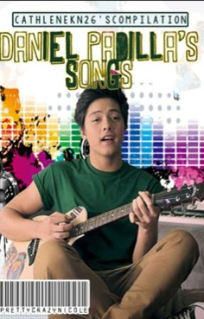 Daniel Padilla song by CathleneKn26