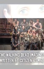 The Walking Dead Imagines (TAKING REQUESTS). ❤️ by citizen_zombie