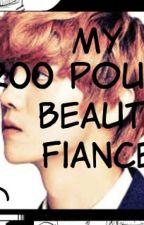 My 200 Pound Beauty FIANCE by sittieng