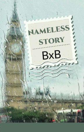 Nameless Story (BxB) by Akashi_Reiji