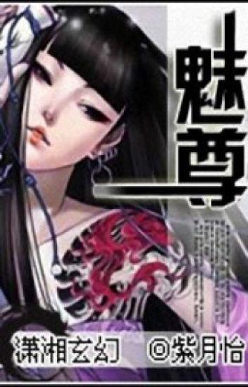 Mị Tôn - Xuyên Không, Dị Giới, Nữ Cường - Full