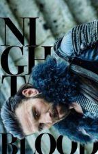 ✓ | Nightblood | The 100 by freehawks