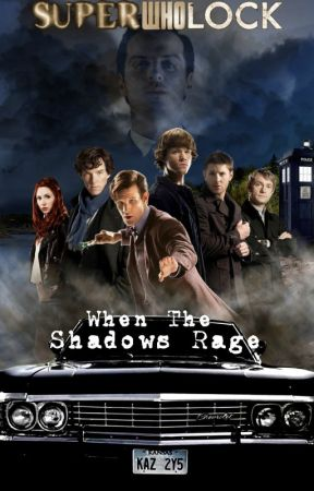SuperWhoLock: When the Shadows Rage by SkribbleGurl