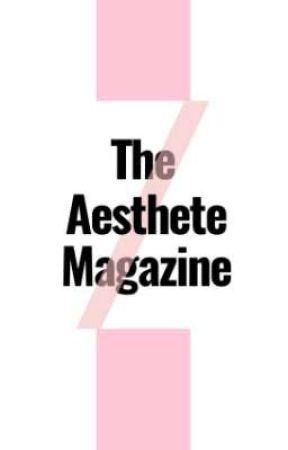 The Aesthete by TheAestheteMagazine