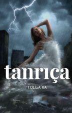 TANRIÇA by TolgaRa