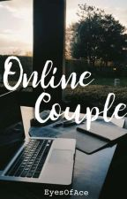 Online Couple (On-going) by EyesOfAce