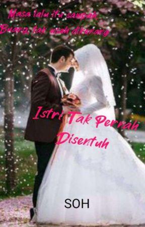 Istri Tak Pernah Disentuh by FitriSoh