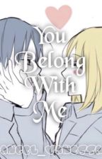 You Belong With Me by VeraLynnKay