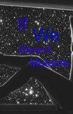 If We Weren't Mutants (a Maximum Ride fan fiction) by Lostinwonderlandflaw