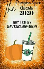 The Pumpkin Spice Awards🎃🎃🎉 {O P E N}🎉 by Ravenclaw346789