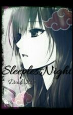 Deidara lovestory - Sleepless night by Deidei105