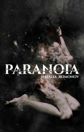 paranoia ( avengers fanfic ) by natalia_romonov
