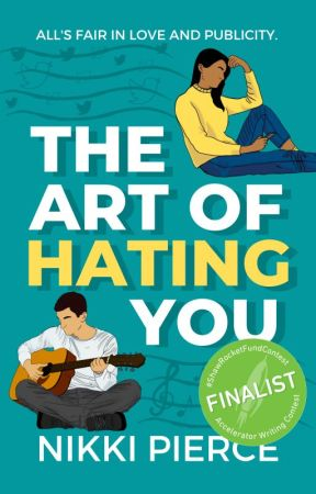 The Art Of Hating You by NikkiPierceBooks