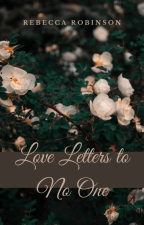 Love Letters to No One by bananarama85