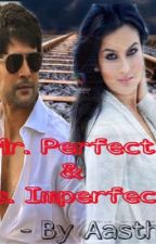 Mr. Perfect & Ms. Imperfect  by StubbornCap
