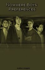 Nowhere Boys Preferences by snufflessnuggles