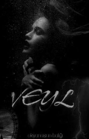 VEYL by okyanusunbaligi__