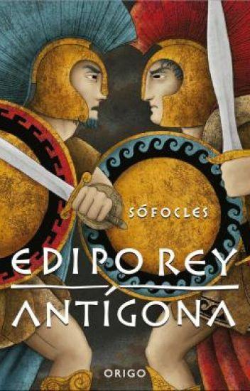 Edipo Rey -- La Antigona