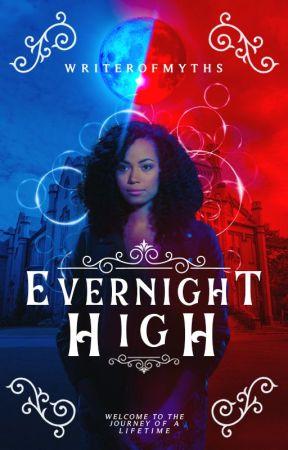 𝐄𝐕𝐄𝐑𝐍𝐈𝐆𝐇𝐓 𝐇𝐈𝐆𝐇 by Evernight-High