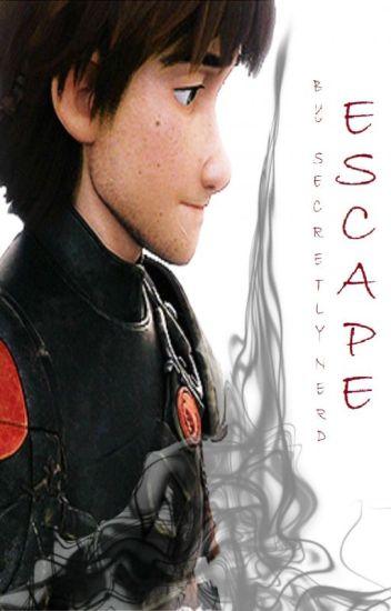 Escape - HTTYD FanFic